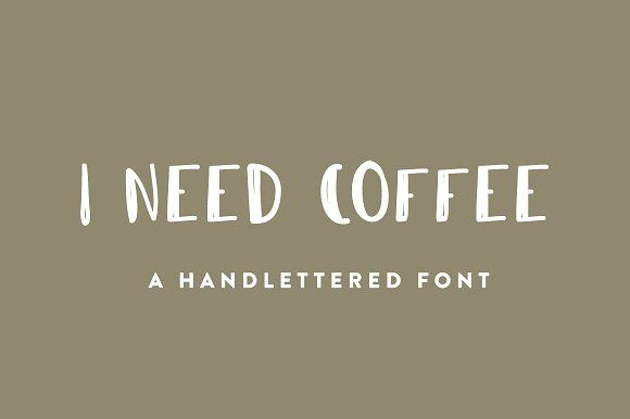 I Need Coffee Font by The Fresh Exchange on @creativemarket