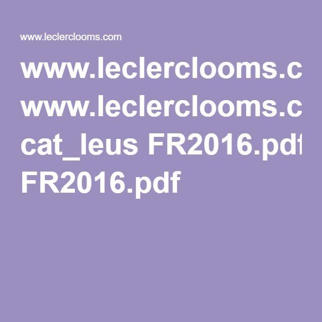 www.leclerclooms.com cat_leus FR2016.pdf