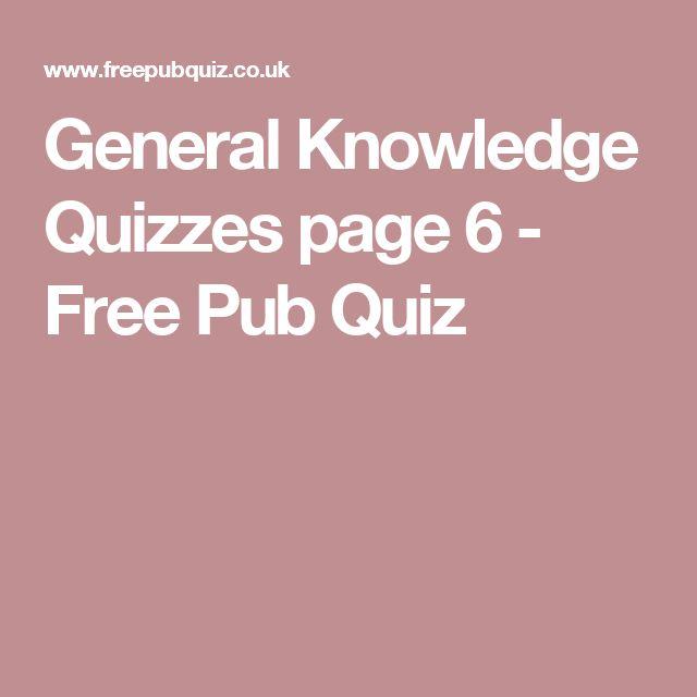 General Knowledge Quizzes page 6 - Free Pub Quiz