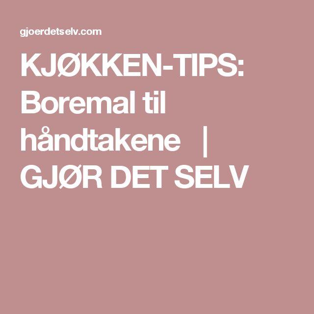 KJØKKEN-TIPS: Boremal til håndtakene  | GJØR DET SELV