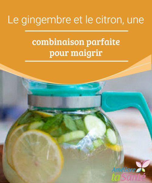 Le gingembre et le citron, une combinaison parfaite pour maigrir   Nous vous présentons plusieurs recettes à base de gingembre et de citron permettant de perdre du poids de manière naturelle et avec de bons résultats.