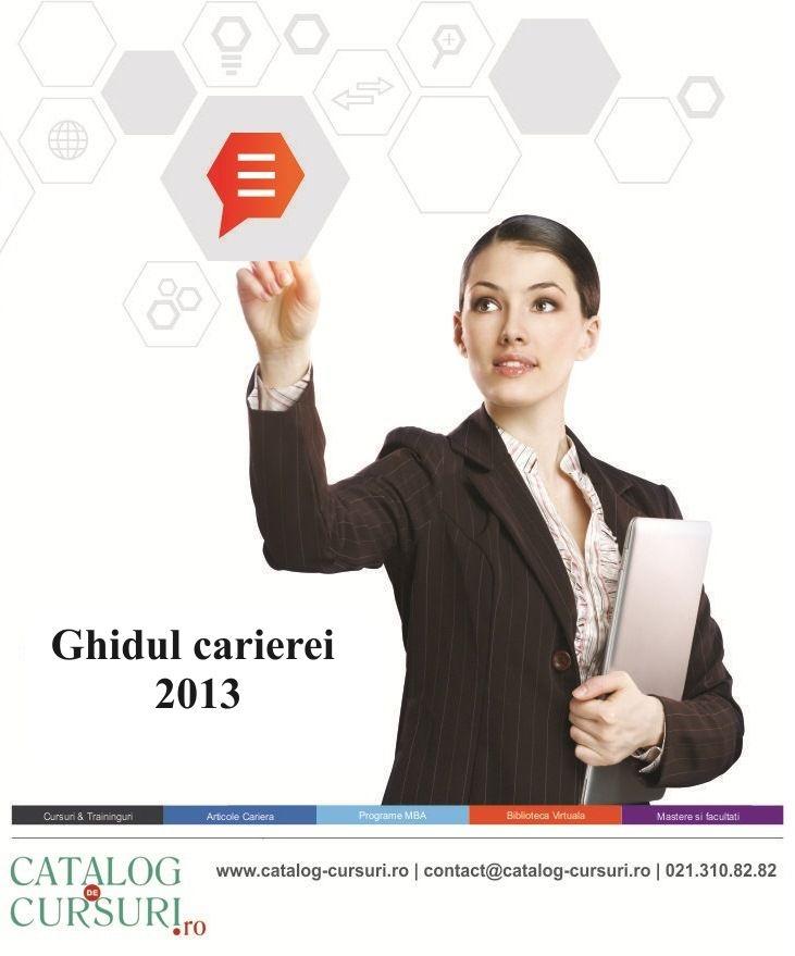 Aboneaza-te la newsletterul @Catalog Cursuri si descarci GRATUIT Ghidul carierei in 2013! Detalii aici http://www.catalog-cursuri.ro/Newsletter.html