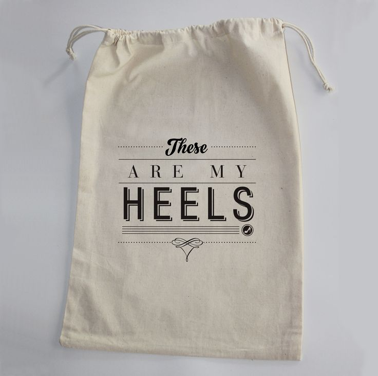 100% Cotton Shoe Bag because we can.