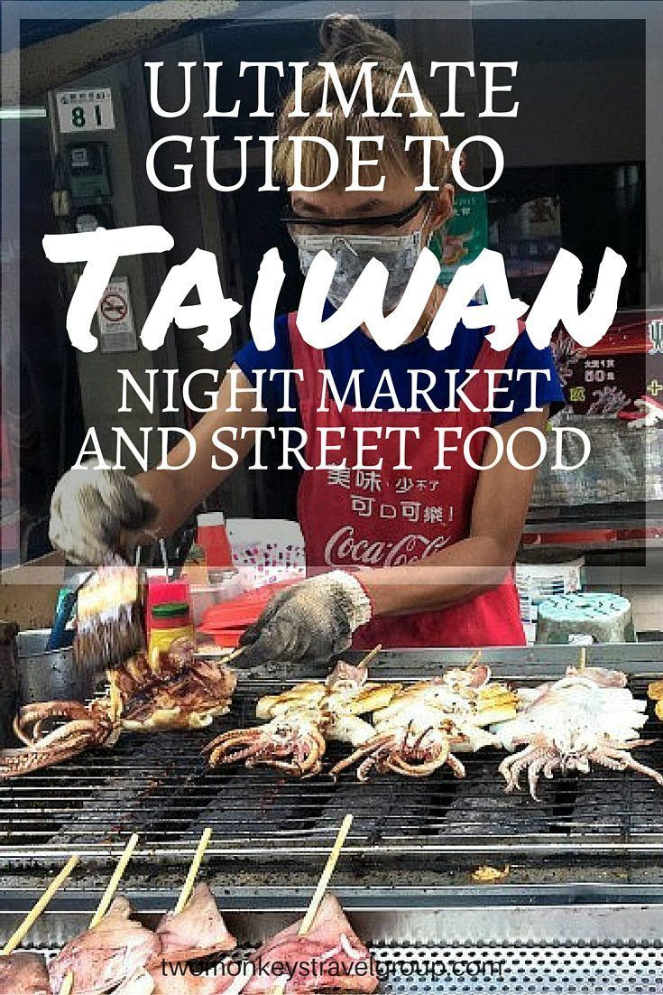 Ultimate Guide to Taiwan Market and Street Food