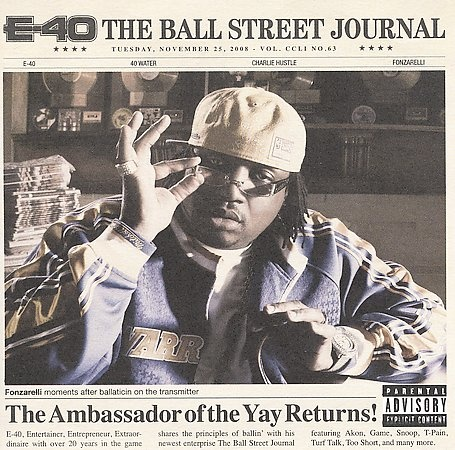 E-40 – The Ball Street Journal