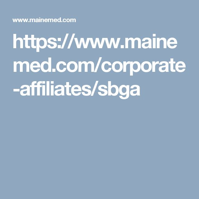 https://www.mainemed.com/corporate-affiliates/sbga