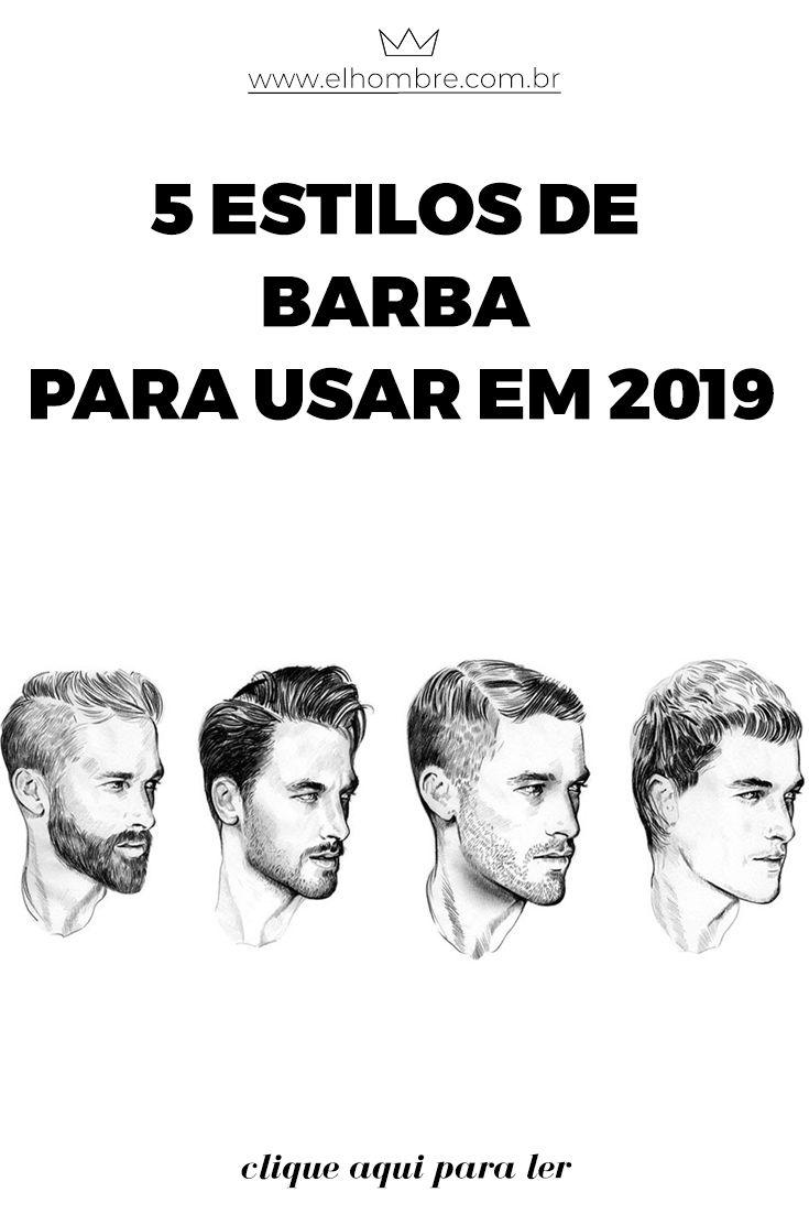 5 Estilos De Barba Para Usar Em 2019 Estilos De Barba Barba E