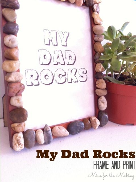 My Dad Rocks frame and free print for Father's Day at Mine for the Making! Make a cute gift for dad with the kiddos that costs under 3 bucks!