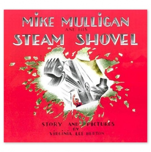 Mike Mulligan and His Steam Shovel / Virginia Lee Burton:  Dust Jackets, Steam Shovel, Mike Mulligan, Brownies Point,  Dust Covers, Virginia Lee, Book Jackets, Children Book,  Dust Wrappers
