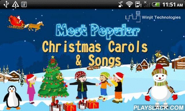 Most Popular Christmas Carols  Android App - playslack.com , Its Christmas time, time for celebration, time to welcome Santa Claus. Kids will love to bring in this amazing festival with these 7 amazingly popular Christmas Carols. Download this App now and let the family enjoy the lovely sounds of Christmas along with some cute animation. So get it now for FREE and wish everyone a Merry Christmas and a Happy New Year.The app includes the following Carol videos:❄We wish you a merry Christmas❄O…