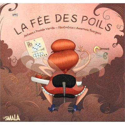 """La fée des poils - the """"Hair"""" Fairy - like the Tooth Fairy, she give you money!  Big brothers can get you in trouble with tall tales...."""