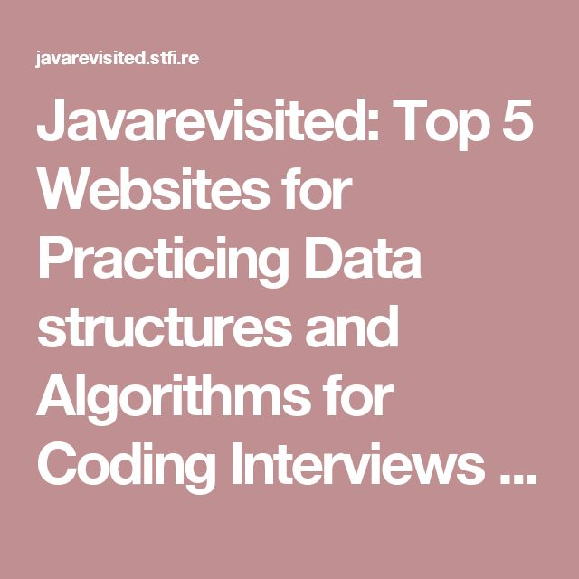 javarevisited top 5 websites for practicing data structures and algorithms for coding interviews free