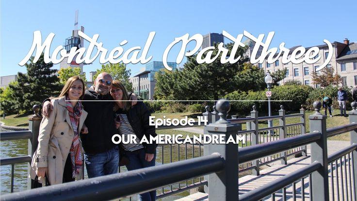 Our American Dream - Episode 14 - Montréal (Part 3) Une journée à Montréal avec Chantal et Jo, les parents de Vanessa ! Vieux-Montréal Mont-Royal Jardin Botanique