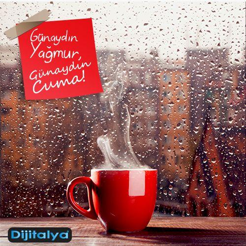 Günaydın yağmur, hoşgeldin Cuma!  #Cuma #Yağmur #HaftaSonu #Tatil #Weekend #Dijitalya
