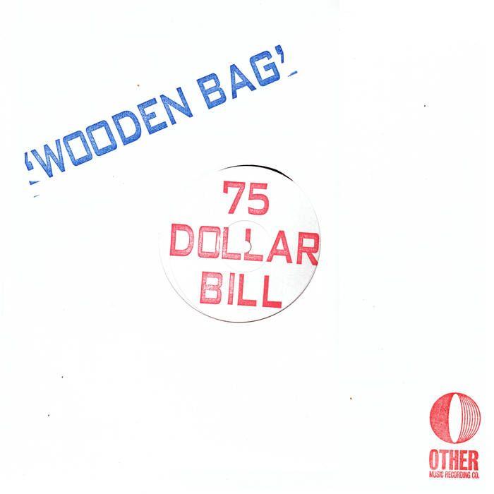 WOODEN BAG   75 Dollar Bill