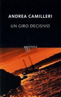 """""""Un giro decisivo"""" de Andrea Camilleri. Ficha elaborada por Daniel Herrero."""