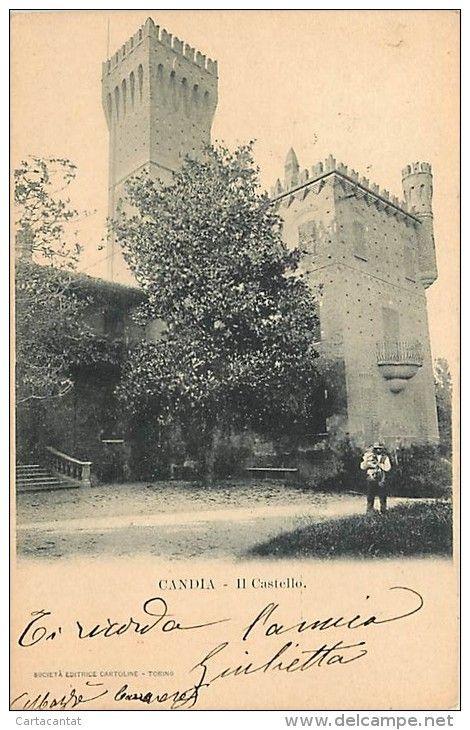 Italien - CANDIA CANAVESE. BELLO SCORCIO DEL CASTELLO. CARTOLINA VIAGGIATA PRIMI '900
