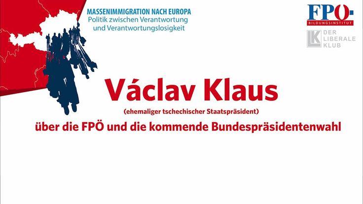 """Vielen Dank an Václav Klaus, den ehemaligen Präsidenten der Tschechischen Republik, der heute ein ausgezeichnetes Referat zum Thema """"Massenmigration nach Europa"""" hielt. Wie er über die FPÖ und Norbert Hofer denkt, erfahrt ihr jetzt ;-)"""