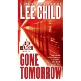 Gone Tomorrow (Jack Reacher, No. 13) (Kindle Edition)By Lee Child