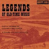 Legends of Old-Time Music: Fifty Years of County Records [CD]