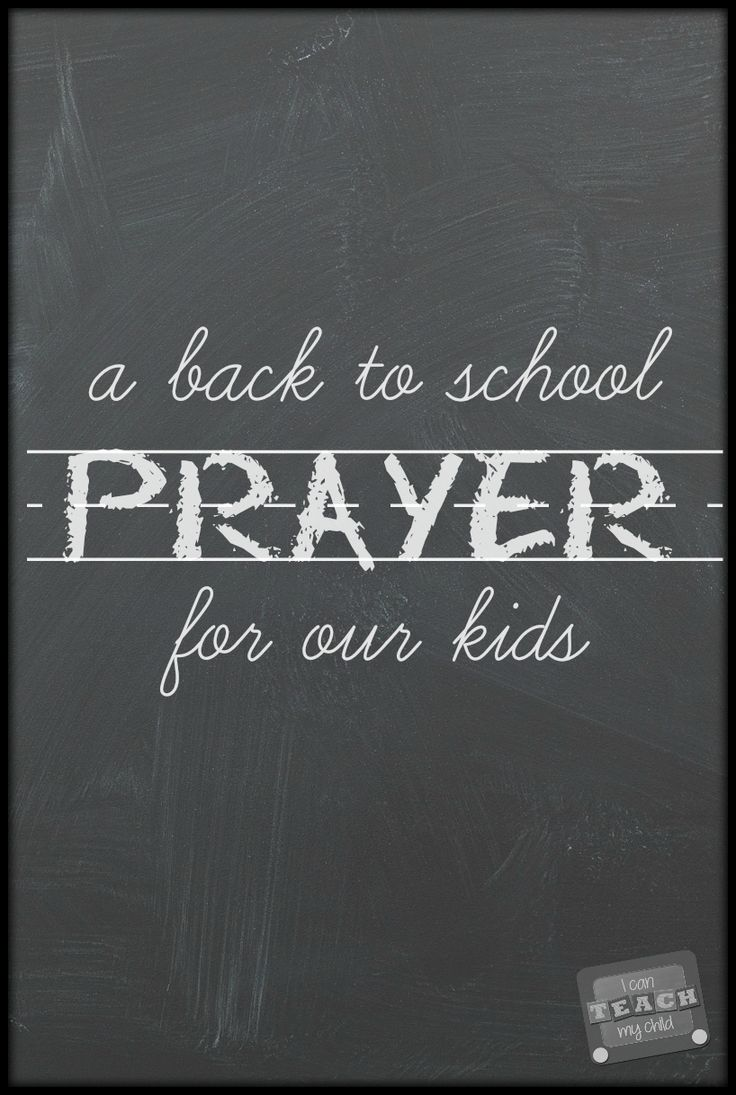 A Back to School Prayer for our Kids:  Three Things I am Praying For this school year
