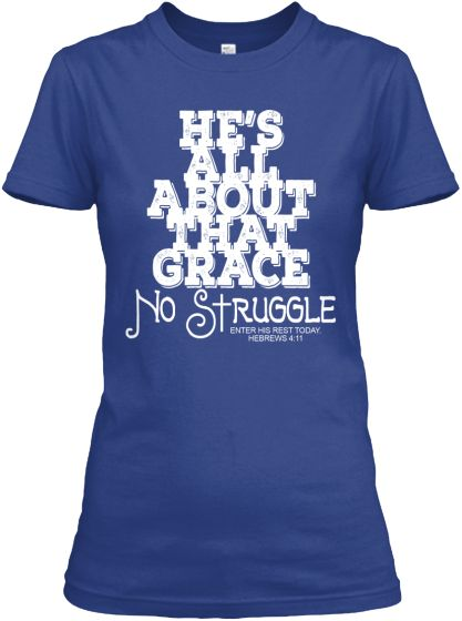 He's All About That GRACE! | Teespring