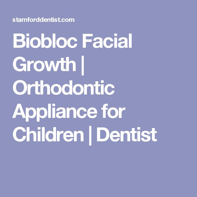 Biobloc Facial Growth | Orthodontic Appliance for Children | Dentist