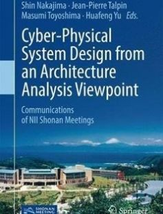 Cyber-Physical System Design from an Architecture Analysis Viewpoint: Communications of NII Shonan Meetings 1st ed. 2017 Edition free download by Shin Nakajima Jean-Pierre Talpin Masumi Toyoshima ISBN: 9789811044359 with BooksBob. Fast and free eBooks download.  The post Cyber-Physical System Design from an Architecture Analysis Viewpoint: Communications of NII Shonan Meetings 1st ed. 2017 Edition Free Download appeared first on Booksbob.com.