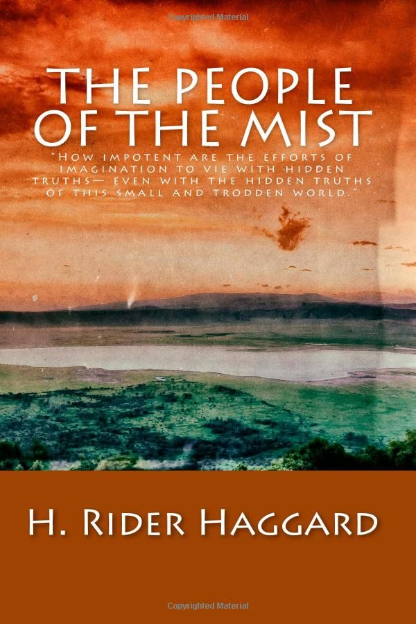 The People of the Mist: H. Rider Haggard: 9781508491101: Amazon.com: Books:
