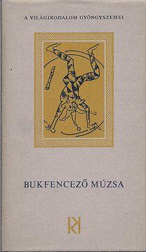 Kozmosz Könyvek: Bukfencező múzsa