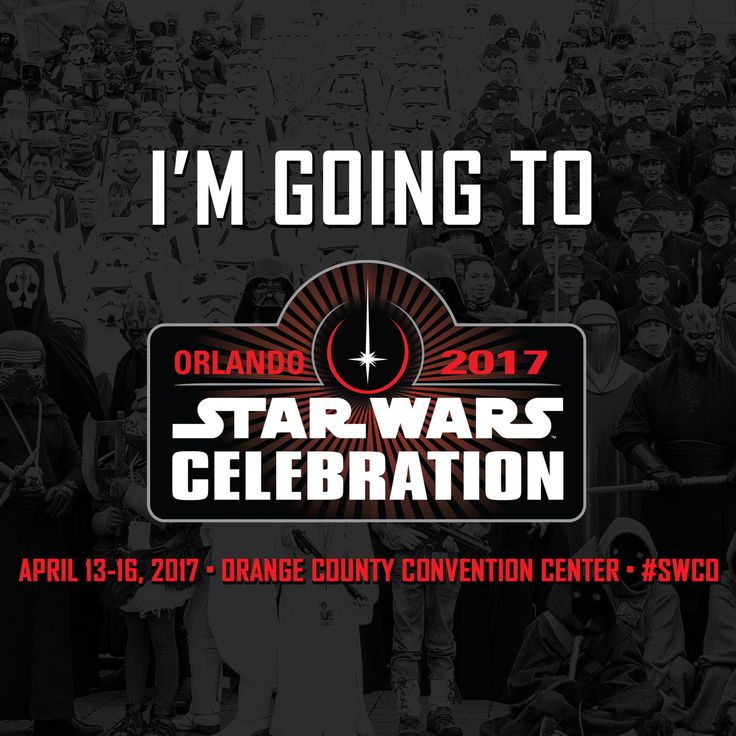 See you at Star Wars Celebration in Orlando this April!
