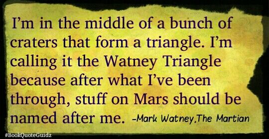 Mark Watney Sciencing some shit in Mars #bookquoteguidz