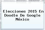 http://tecnoautos.com/wp-content/uploads/imagenes/tendencias/thumbs/elecciones-2015-en-doodle-de-google-mexico.jpg Elecciones 2015 Mexico. Elecciones 2015 en Doodle de Google México, Enlaces, Imágenes, Videos y Tweets - http://tecnoautos.com/actualidad/elecciones-2015-mexico-elecciones-2015-en-doodle-de-google-mexico/