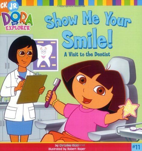 Show Me Your Smile!: A Visit to the Dentist (Dora the Explorer) by Christine Ricci, http://www.amazon.com/dp/0689871694/ref=cm_sw_r_pi_dp_kg0kqb1H1GMKG