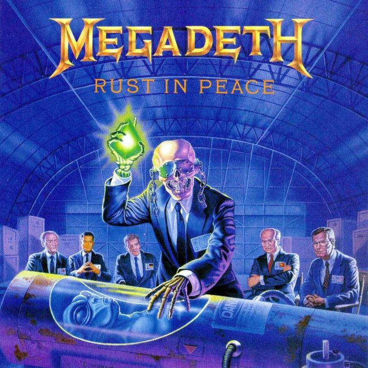 Rust in peace. Megadeth