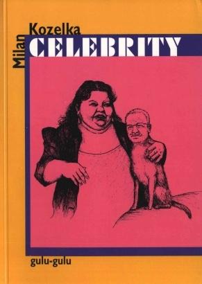 Kozelka Milan: Celebrity