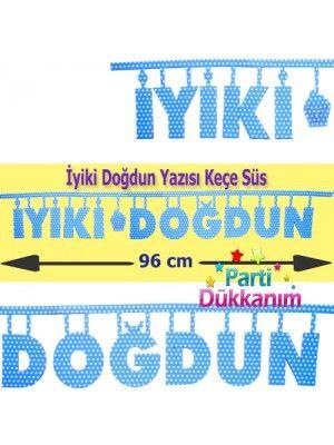 İyi'ki Doğdun Yazısı Keçe Puantiyeli Mavi 96 cm