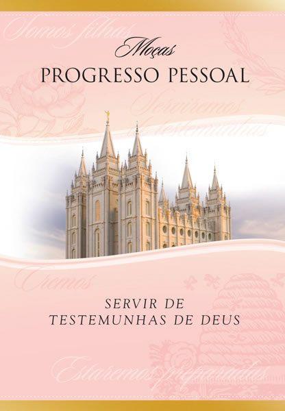 Treinamento do Progresso Pessoal para Líderes das Moças e Bispado