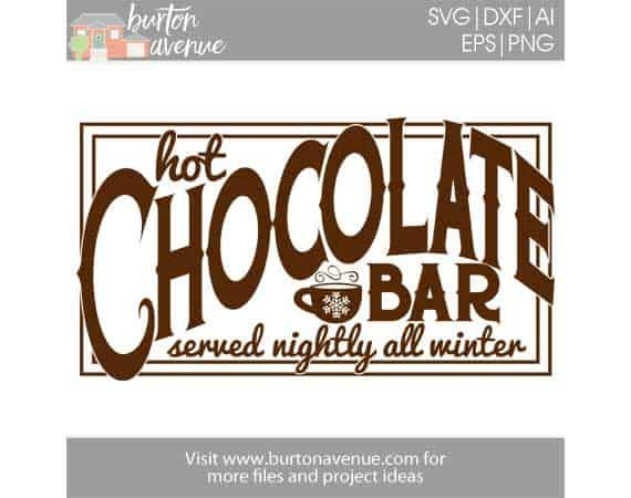 free svg files burton avenue hot chocolate bars christmas hot chocolate bar silhouette tutorials christmas hot chocolate bar