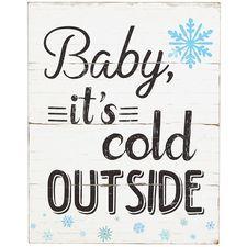 *Cold Outside Wall Decor