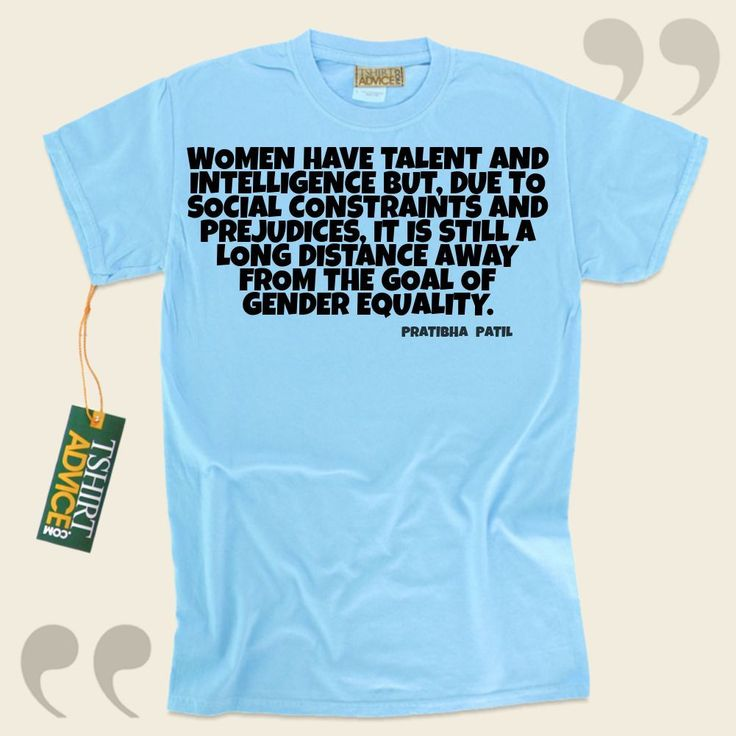 Women have talent and intelligence but, due to social constraints and prejudices, it is still a long distance away from the goal of gender equality.-Pratibha Patil This amazing  quotation tshirt  won't ever go out of style. We make available time honored  reference shirts ,  words of... - http://www.tshirtadvice.com/pratibha-patil-t-shirts-women-have-love-friendship-tshirts/