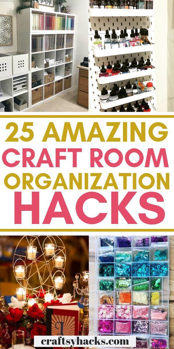 25 Craft Room Organization Ideas Diy Craft Room Craft Room Organization Craft Storage Organization