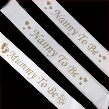1 X Mummy To Be Sash And Nanny To Be Sash Baby Shower Favor   AUS Posted