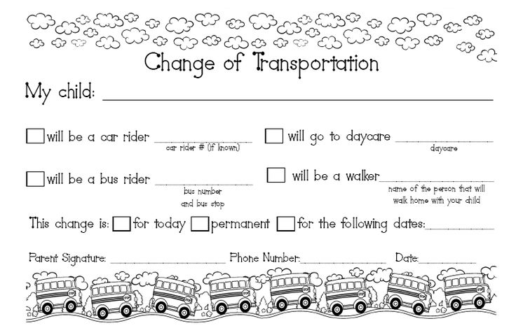 We've all been there. A student tells you his home transportation has changed but you know nothing about it.....Put a couple of these in the kids' home folders/binders for parents to use when necessary. Helps cut down on dismissal confusion!