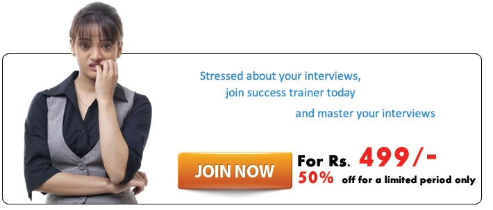 Online Interview Preparation Training or Coaching Program by ( http://www.supersuccess.co.in ) is the best way to practice for your future job interview.  for detail visit http://www.supersuccess.co.in