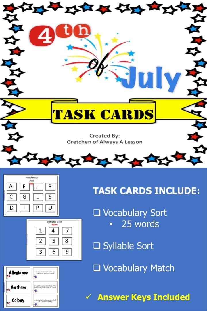 Celebrate The Fourth Of July Holiday With Task Card Games Such As Vocabulary Sort Syllable Sort And Vocabulary Match Syllable Sort Task Cards Literacy Task