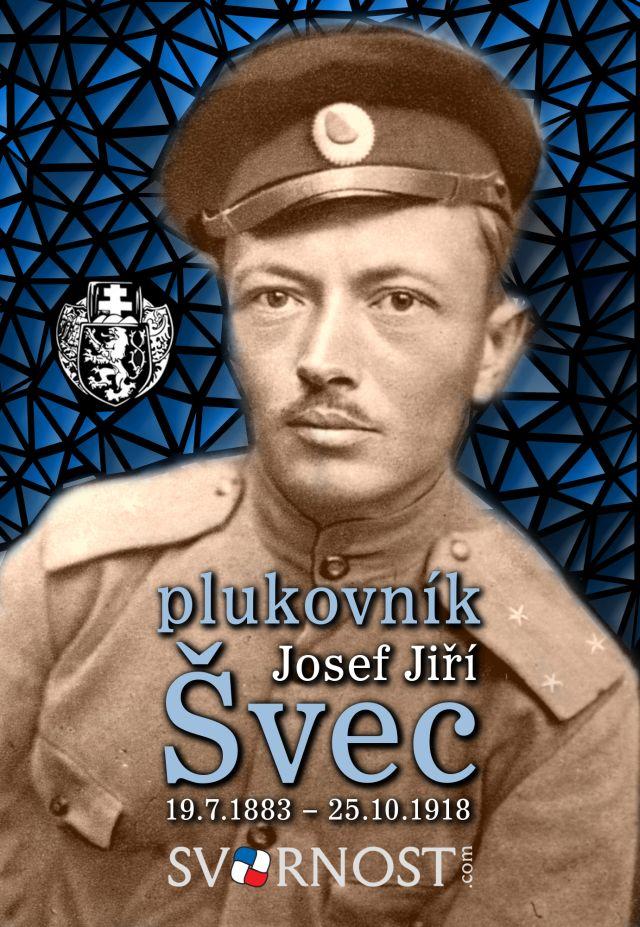 plk. Josef Jiří Švec - Legionář, národní hrdina, čestný muž. #legie #vlastenec #patriot