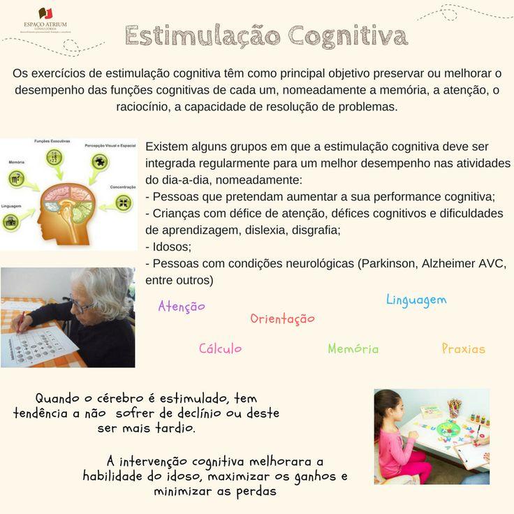A estimulação cognitiva permite o desenvolvimento das habilidades cognitivas necessárias para controlar e regular os nossos pensamentos, emoções e ações.