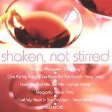 Shaken, Not Stirred [CD]