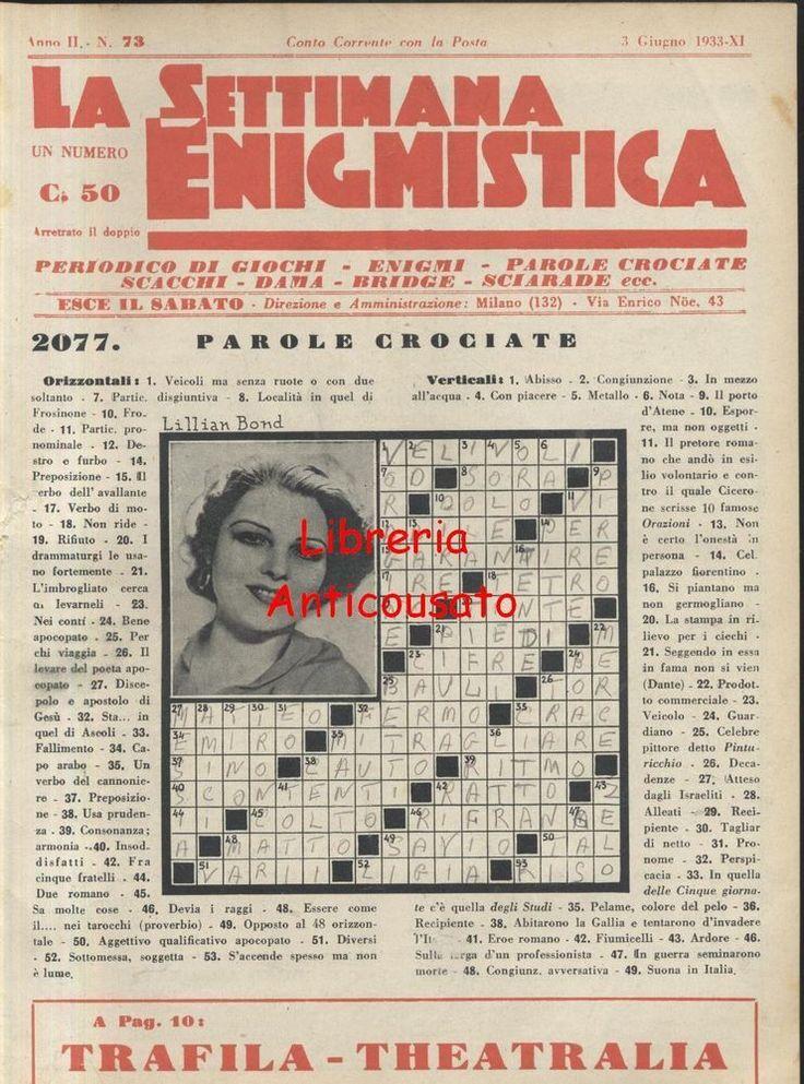 LA SETTIMANA ENIGMISTICA anno II n. 73 - 3 giugno 1933 ORIGINALE D EPOCA *
